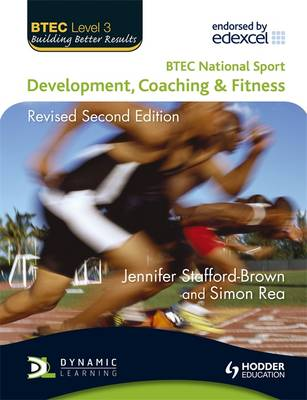 BTEC National Sport: Development, Coaching and Fitness 2nd Edition