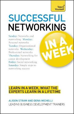 Networking In A Week: How To Network In Seven Simple Steps