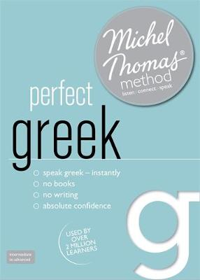Perfect Greek (Learn Greek with the Michel Thomas Method)