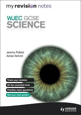 My Revision Notes: WJEC GCSE Science