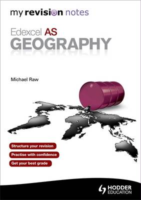 My Revision Notes: Edexcel as Geography