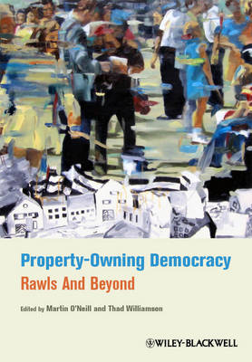 Property-Owning Democracy: Rawls and Beyond