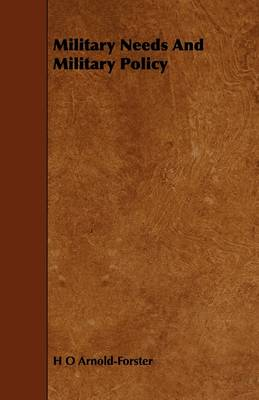 Military Needs And Military Policy