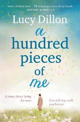 A Hundred Pieces of Me - Lucy Dillon
