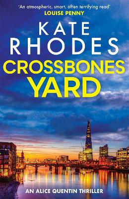Crossbones Yard: Alice Quentin 1