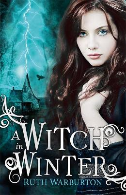 The Winter Trilogy: A Witch in Winter: Book 1