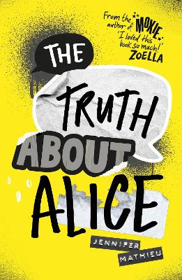 The Truth About Alice: From the author of Moxie