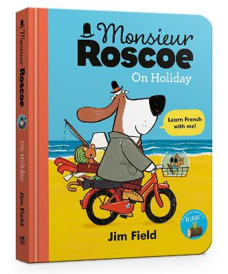 Monsieur Roscoe on Holiday Board Book