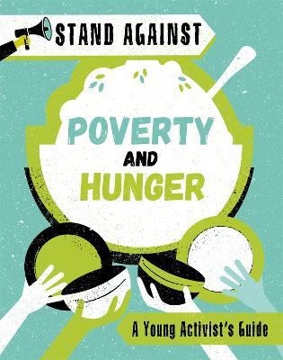 Stand Against: Poverty and Hunger