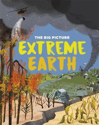 The Big Picture: Extreme Earth