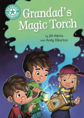 Reading Champion: Grandad's Magic Torch: Independent Reading Turquoise 7