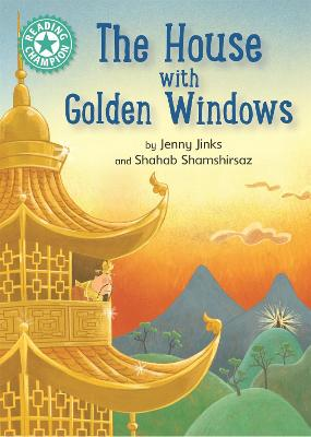 Reading Champion: The House with Golden Windows: Independent Reading Turquoise 7