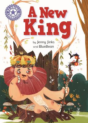 Reading Champion: A New King: Independent Reading Purple 8