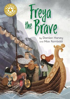 Reading Champion: Freya the Brave: Independent Reading Gold 9