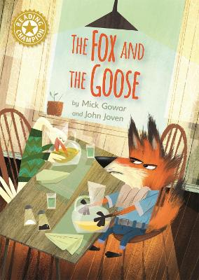 Reading Champion: The Fox and the Goose: Independent Reading Gold 9