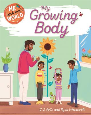 Me and My World: Me and My World: My Growing Body
