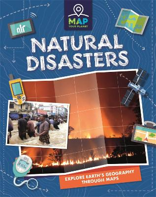 Map Your Planet: Natural Disasters