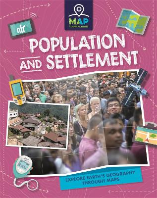 Map Your Planet: Population and Settlement
