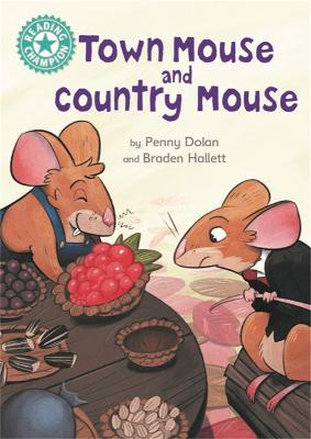 Town Mouse and Country Mouse: Independent Reading Turquoise 7