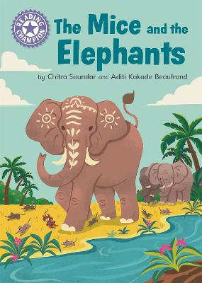 The Mice and the Elephants: Independent Reading Purple 8