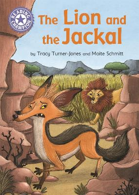 The Lion and the Jackal: Independent Reading Purple 8