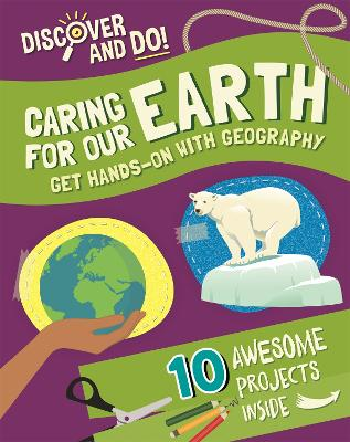 Discover and Do: Caring for Our Earth