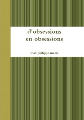 D'Obsessions En Obsessions