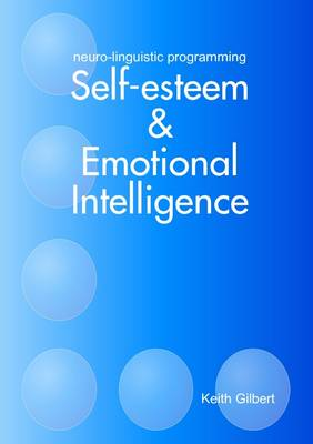 Neuro-linguistic Programming: Self-esteem and Emotional Intelligence