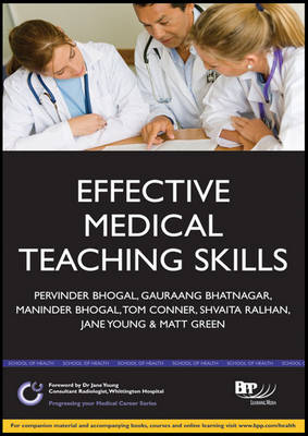 Effective Medical Teaching Skills: Study Text