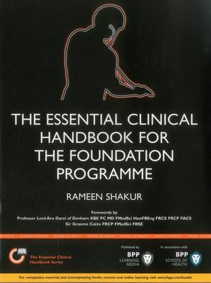 The Essential Clinical Handbook for the Foundation Programme: A comprehensive guide for foundation doctors on how to achieve your ePortfolio core clinical competencies: Study Text