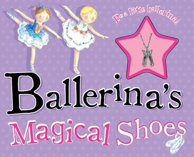 Ballerina's Magic Shoes - Storybook and Charm
