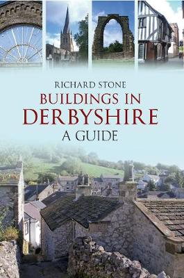 Buildings in Derbyshire: A Guide