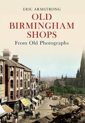 Old Birmingham Shops from Old Photographs