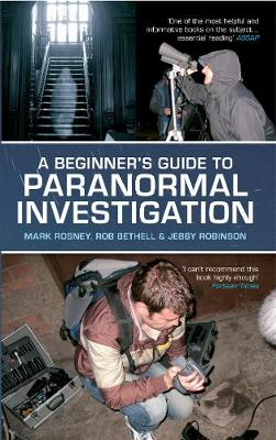 A Beginner's Guide to Paranormal Investigation
