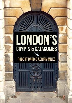 London's Crypts and Catacombs