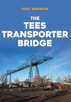 The Tees Transporter Bridge