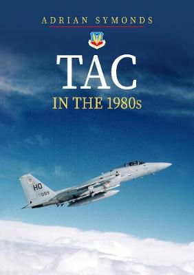 TAC in the 1980s