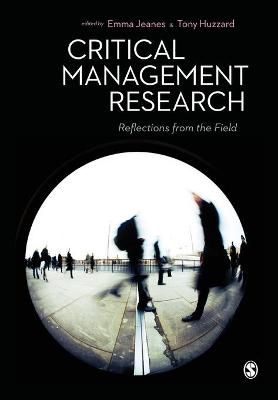 Critical Management Research: Reflections from the Field