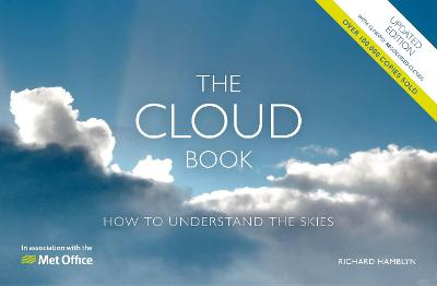 The Met Office Cloud Book - Updated: How to Understand the Skies