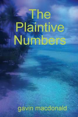 The Plaintive Numbers