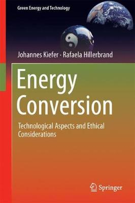 Energy Conversion: Technological Aspects and Ethical Considerations