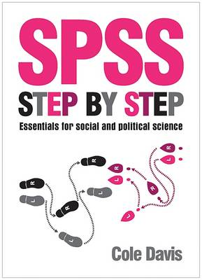 SPSS Step by Step: Essentials for Social and Political Science