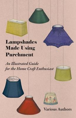 Lampshades Made Using Parchment - An Illustrated Guide for the Home Craft Enthusiast