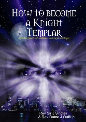 How to Become a Knight Templar: Church of Knights Templar