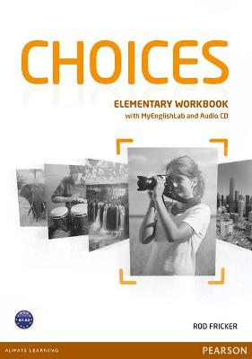 Choices Elementary Workbook + MyLab Pincode Pack BENELUX
