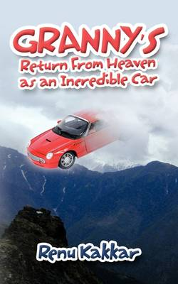 Granny's Return From Heaven as an Incredible Car