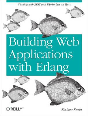 Programming Web Services with Erlang: Working with Yaws