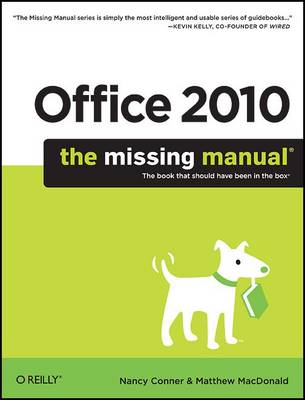 Office 2010: The Missing Manual: The Book That Should Have Been in the Box