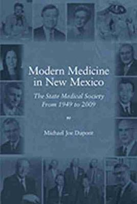 Modern Medicine In New Mexico