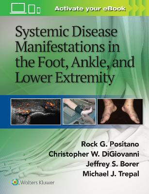 Systemic Disease Manifestations in the Foot, Ankle, and Lower Extremity